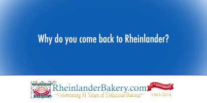 Why Customers Come Back - Rheinlander Bakery